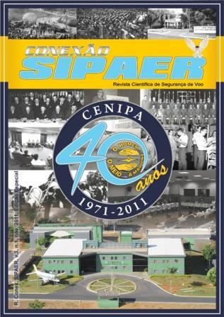 Revista Conexão SIPAER - EDIÇÃO ESPECIAL - 40 ANOS DO CENIPA