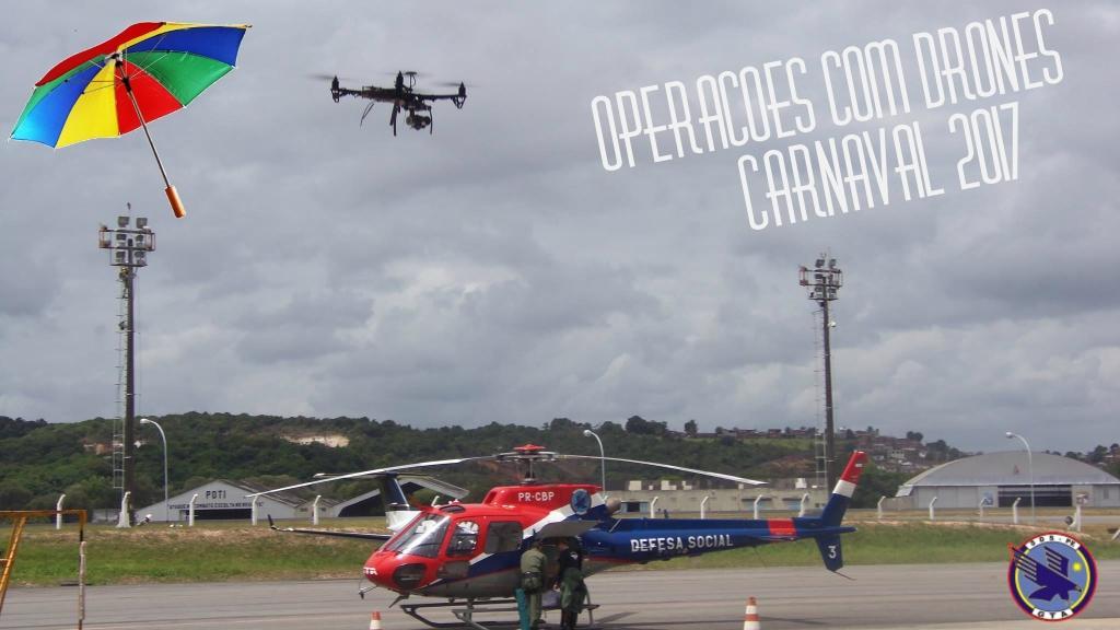 Operacoes com Drones Carnaval 2017